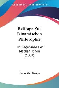 Книга под заказ: «Beitrage Zur Dinamischen Philosophie»