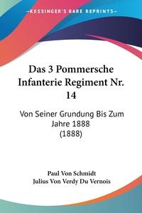 Книга под заказ: «Das 3 Pommersche Infanterie Regiment Nr. 14»