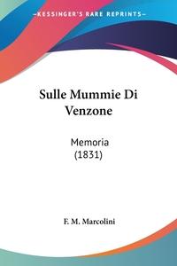 Книга под заказ: «Sulle Mummie Di Venzone»
