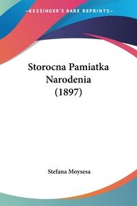 Книга под заказ: «Storocna Pamiatka Narodenia (1897)»