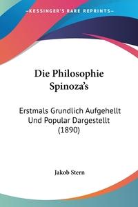 Книга под заказ: «Die Philosophie Spinoza's»