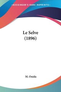 Книга под заказ: «Le Selve (1896)»