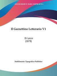 Книга под заказ: «Il Gazzettino Letterario V1»