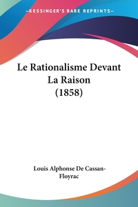 Книга под заказ: «Le Rationalisme Devant La Raison (1858)»