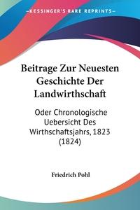 Книга под заказ: «Beitrage Zur Neuesten Geschichte Der Landwirthschaft»