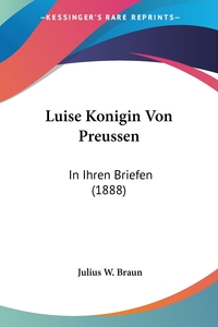 Книга под заказ: «Luise Konigin Von Preussen»