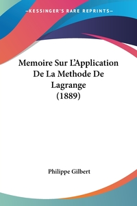 Книга под заказ: «Memoire Sur L'Application De La Methode De Lagrange (1889)»