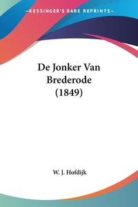 Книга под заказ: «De Jonker Van Brederode (1849)»