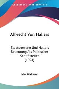 Книга под заказ: «Albrecht Von Hallers»