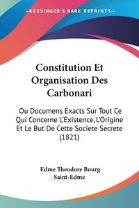 Книга под заказ: «Constitution Et Organisation Des Carbonari»