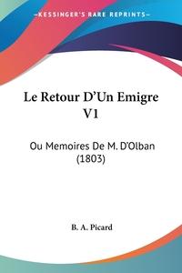 Книга под заказ: «Le Retour D'Un Emigre V1»