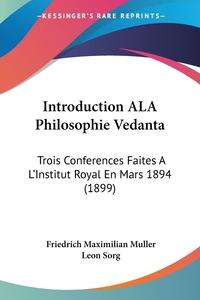 Книга под заказ: «Introduction ALA Philosophie Vedanta»