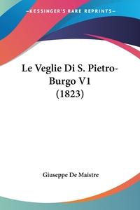 Книга под заказ: «Le Veglie Di S. Pietro-Burgo V1 (1823)»