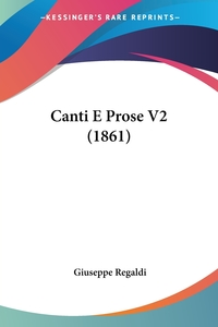 Canti E Prose V2 (1861), Giuseppe Regaldi обложка-превью
