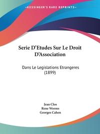 Книга под заказ: «Serie D'Etudes Sur Le Droit D'Association»