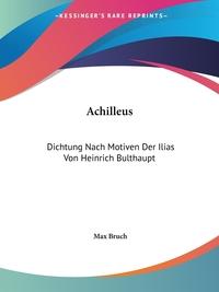 Книга под заказ: «Achilleus»