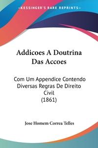 Книга под заказ: «Addicoes A Doutrina Das Accoes»