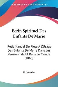 Книга под заказ: «Ecrin Spirituel Des Enfants De Marie»
