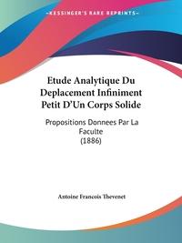 Книга под заказ: «Etude Analytique Du Deplacement Infiniment Petit D'Un Corps Solide»
