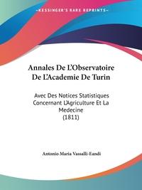 Книга под заказ: «Annales De L'Observatoire De L'Academie De Turin»