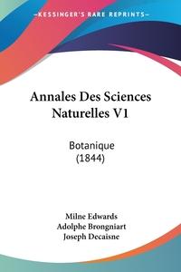 Книга под заказ: «Annales Des Sciences Naturelles V1»