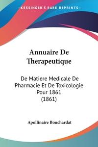 Книга под заказ: «Annuaire De Therapeutique»