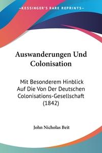 Книга под заказ: «Auswanderungen Und Colonisation»