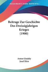 Книга под заказ: «Beitrage Zur Geschichte Des Dreissigjahrigen Krieges (1900)»