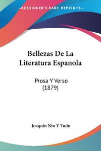 Книга под заказ: «Bellezas De La Literatura Espanola»