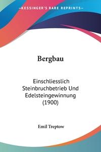 Книга под заказ: «Bergbau»