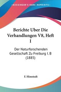 Книга под заказ: «Berichte Uber Die Verhandlungen V8, Heft I»