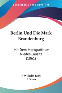 Книга под заказ: «Berlin Und Die Mark Brandenburg»