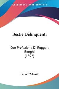 Книга под заказ: «Bestie Delinquenti»