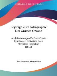 Книга под заказ: «Beytrage Zur Hydrographie Der Grossen Ozeane»