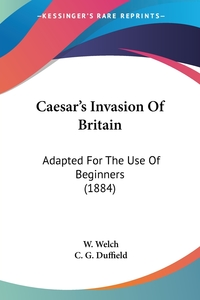 Книга под заказ: «Caesar's Invasion Of Britain»