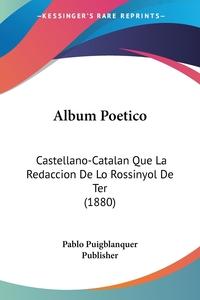 Книга под заказ: «Album Poetico»