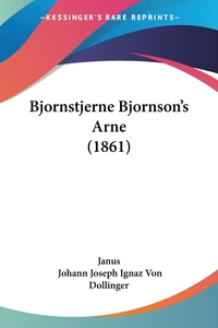 Книга под заказ: «Bjornstjerne Bjornson's Arne (1861)»