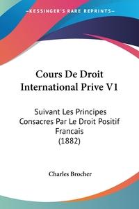 Книга под заказ: «Cours De Droit International Prive V1»