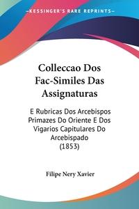 Книга под заказ: «Colleccao Dos Fac-Similes Das Assignaturas»