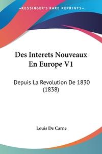 Книга под заказ: «Des Interets Nouveaux En Europe V1»
