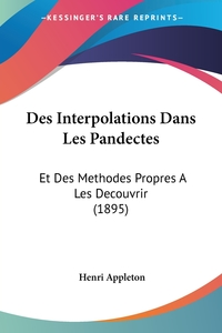 Книга под заказ: «Des Interpolations Dans Les Pandectes»