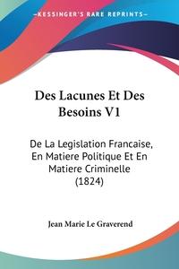 Книга под заказ: «Des Lacunes Et Des Besoins V1»