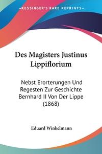 Книга под заказ: «Des Magisters Justinus Lippiflorium»