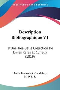Книга под заказ: «Description Bibliographique V1»