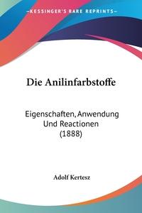 Книга под заказ: «Die Anilinfarbstoffe»