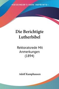 Книга под заказ: «Die Berichtigte Lutherbibel»