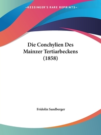 Книга под заказ: «Die Conchylien Des Mainzer Tertiarbeckens (1858)»