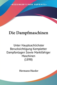 Книга под заказ: «Die Dampfmaschinen»