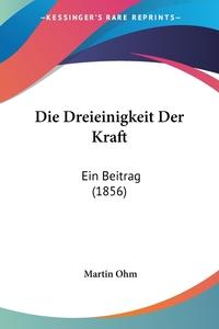 Книга под заказ: «Die Dreieinigkeit Der Kraft»