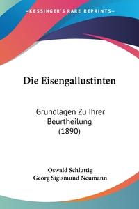 Книга под заказ: «Die Eisengallustinten»